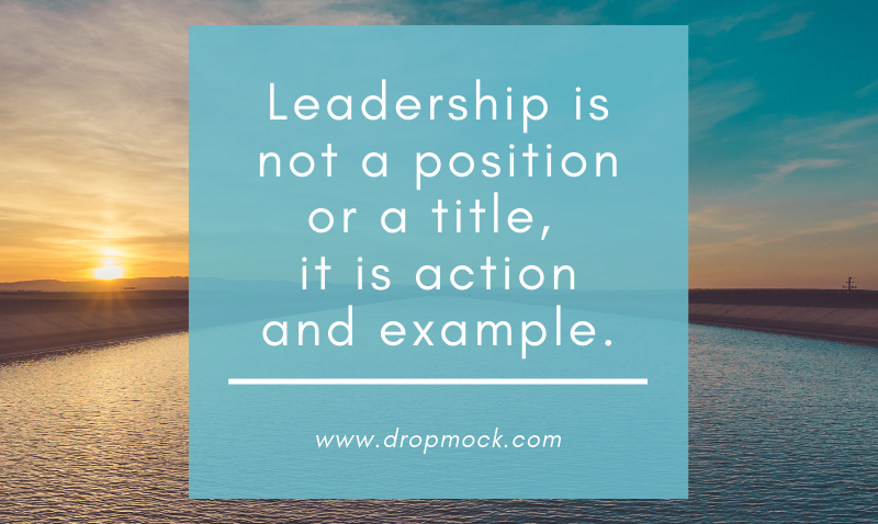 Motivational Leadership Quote from the DropMock app